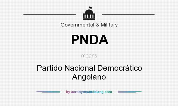 What does PNDA mean? It stands for Partido Nacional Democrático Angolano
