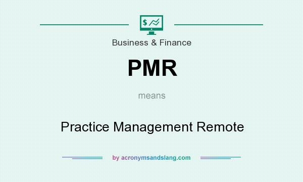 What does PMR mean? It stands for Practice Management Remote