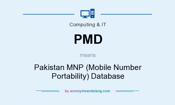 What does PMD mean? It stands for Pakistan MNP (Mobile Number Portability) Database