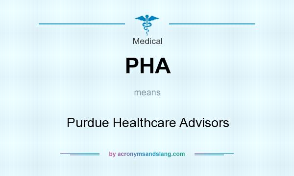What does PHA mean? It stands for Purdue Healthcare Advisors