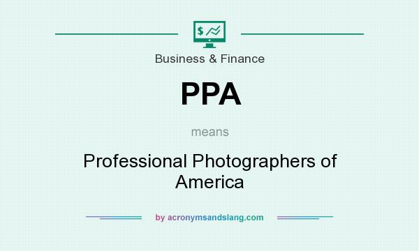 What does PPA mean? It stands for Professional Photographers of America