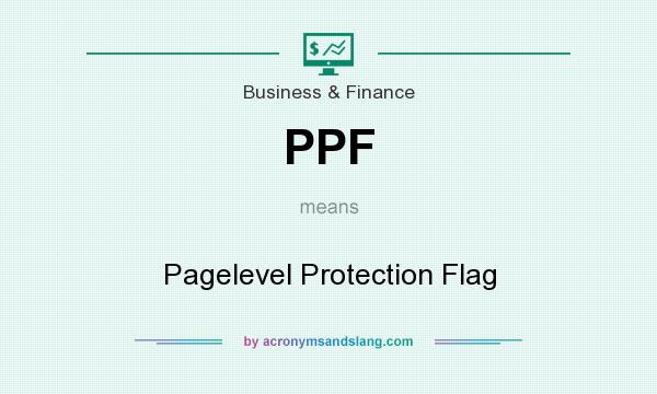 What does PPF mean? It stands for Pagelevel Protection Flag