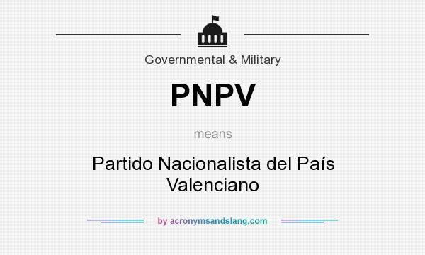 What does PNPV mean? It stands for Partido Nacionalista del País Valenciano