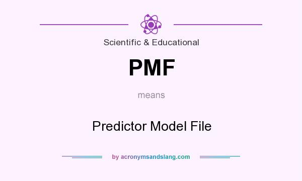 What does PMF mean? It stands for Predictor Model File