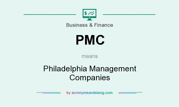 What does PMC mean? It stands for Philadelphia Management Companies
