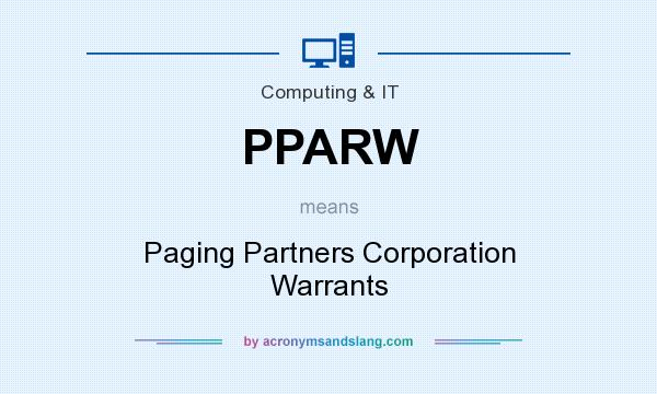 What does PPARW mean? It stands for Paging Partners Corporation Warrants