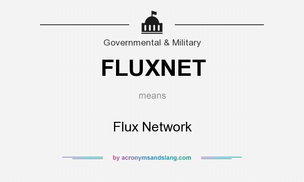 What does FLUXNET mean? It stands for Flux Network