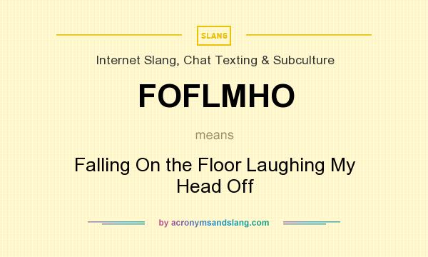 What does foflmho mean definition of foflmho foflmho for What does floored mean