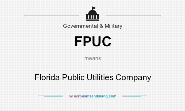 What does FPUC mean? It stands for Florida Public Utilities Company