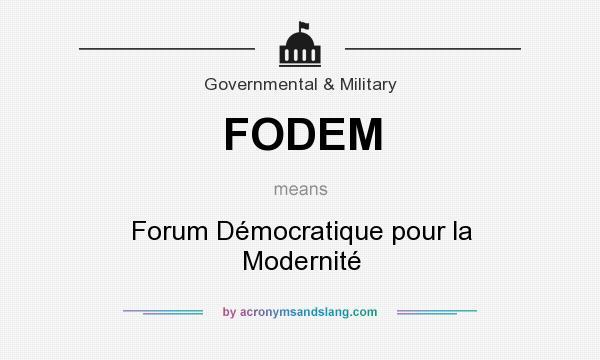 What does FODEM mean? It stands for Forum Démocratique pour la Modernité