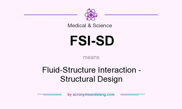 FSI-SD - Fluid-Structure Interaction - Structural Design in