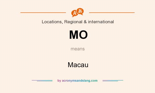 What does MO mean? It stands for Macau