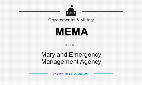 What does MEMA mean? It stands for Maryland Emergency Management Agency