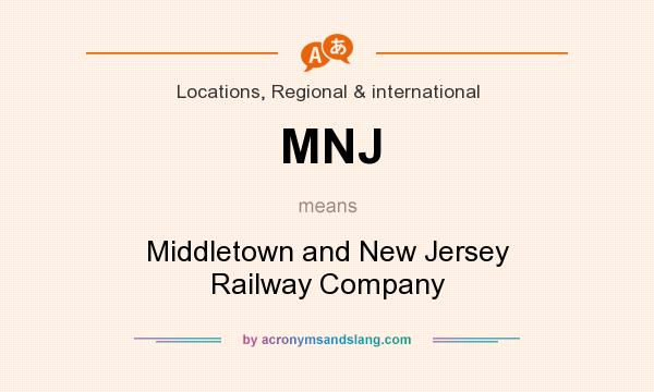 What does MNJ mean? It stands for Middletown and New Jersey Railway Company
