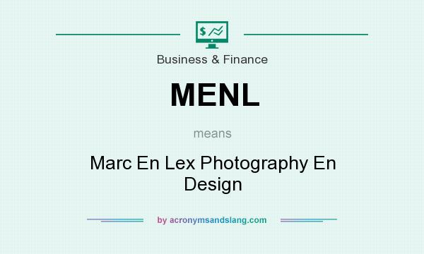 What does MENL mean? It stands for Marc En Lex Photography En Design