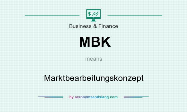 What does MBK mean? It stands for Marktbearbeitungskonzept