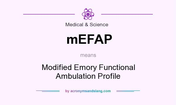 What does mEFAP mean? It stands for Modified Emory Functional Ambulation Profile