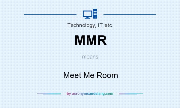 What does MMR mean? It stands for Meet Me Room