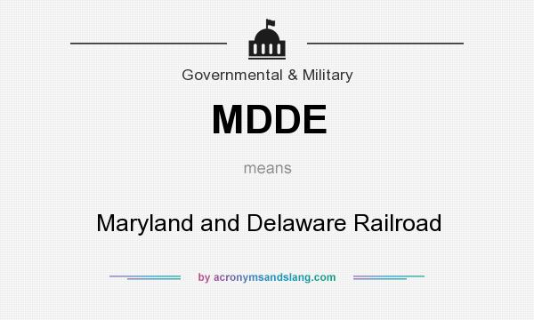 What does MDDE mean? It stands for Maryland and Delaware Railroad