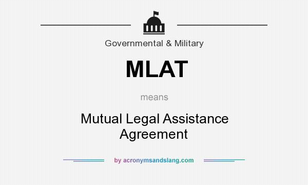 Mlat Mutual Legal Assistance Agreement In Government Military By