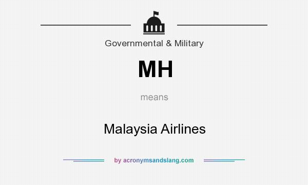 What does MH mean? It stands for Malaysia Airlines