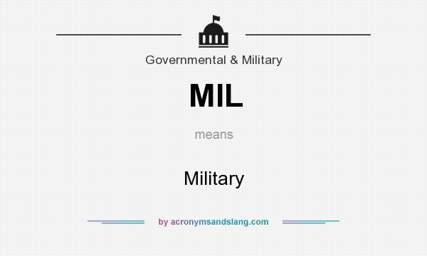 What does MIL mean? It stands for Military