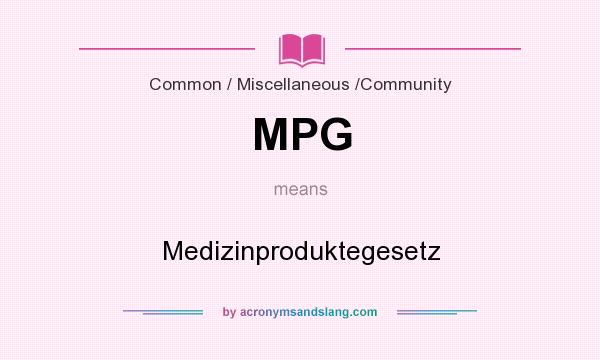 What Does Mpg Mean It Stands For Medizinproduktegesetz