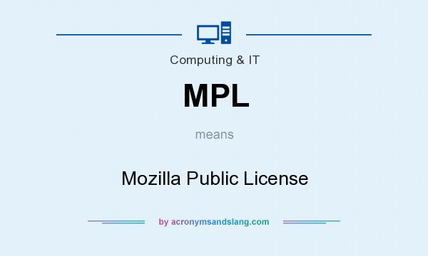 What does MPL mean? It stands for Mozilla Public License