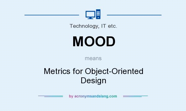 Mood Metrics For Object Oriented Design In Technology It Etc By