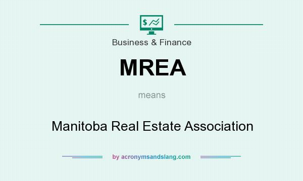 What does MREA mean? It stands for Manitoba Real Estate Association
