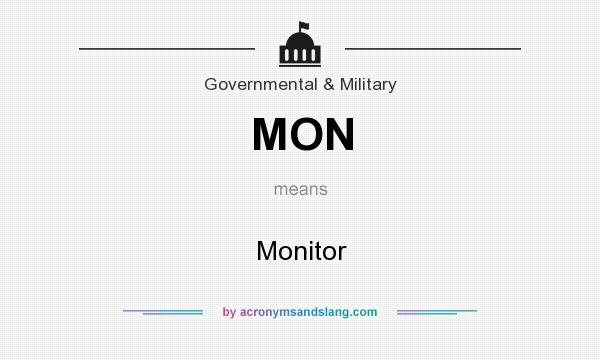 What does MON mean? It stands for Monitor