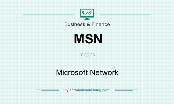 What does MSN mean? It stands for Microsoft Network