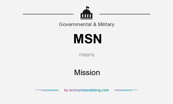 What does MSN mean? It stands for Mission