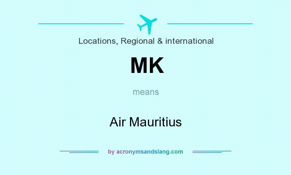 What does MK mean? It stands for Air Mauritius