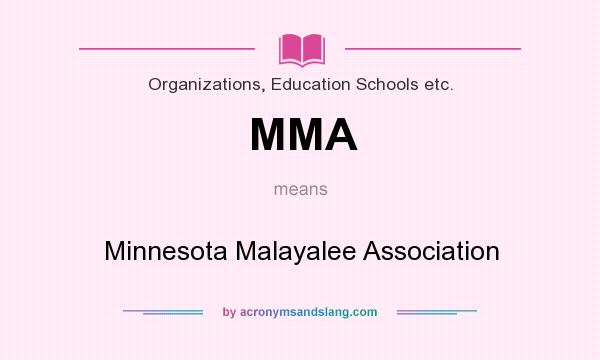 What does MMA mean? It stands for Minnesota Malayalee Association