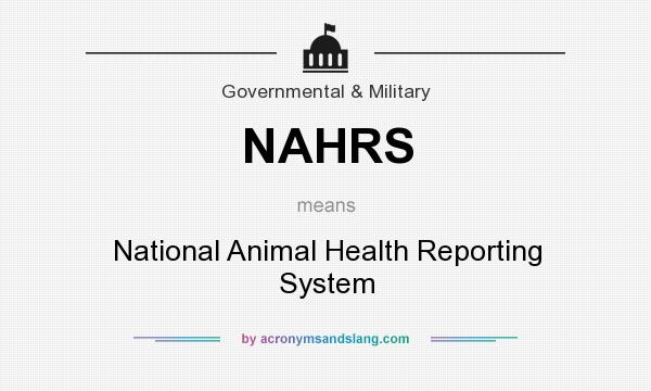 What does NAHRS mean? It stands for National Animal Health Reporting System