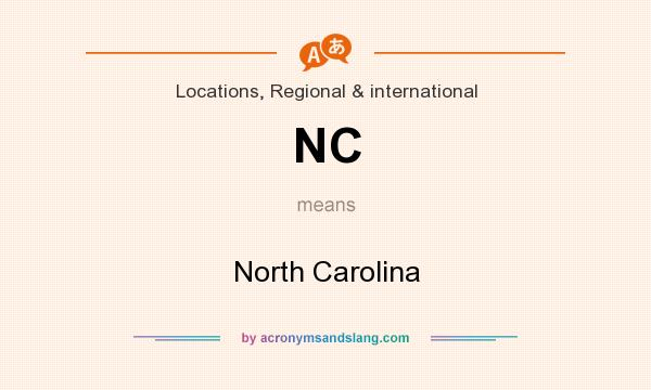 What does NC mean? It stands for North Carolina