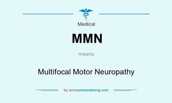 Mmn multifocal motor neuropathy in medical by for What is motor neuropathy