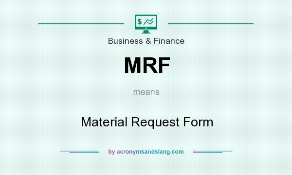 Mrf  Material Request Form In Business  Finance By