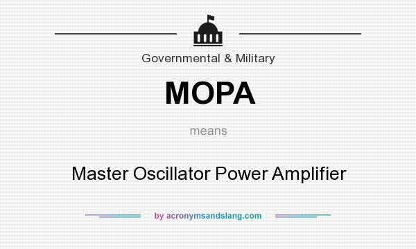 What does MOPA mean? It stands for Master Oscillator Power Amplifier