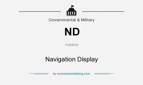What does ND mean? It stands for Navigation Display