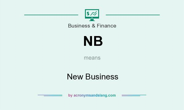 What does NB mean? It stands for New Business