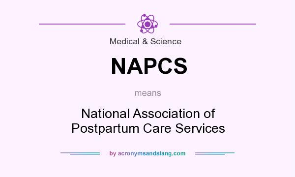 What does NAPCS mean? It stands for National Association of Postpartum Care Services