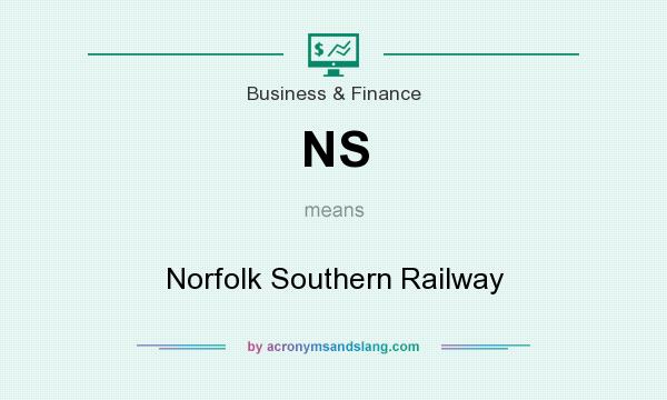 What does NS mean? It stands for Norfolk Southern Railway