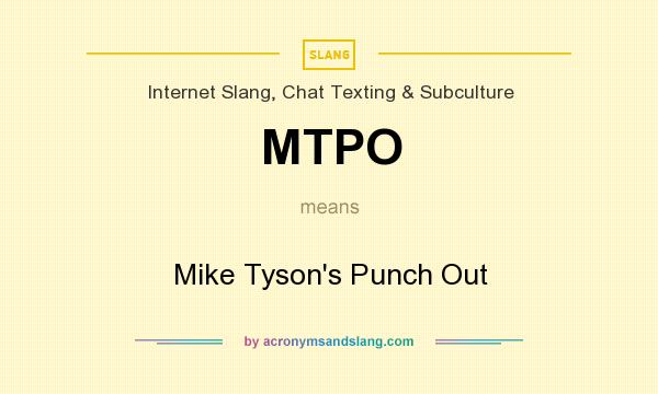 mtpo mike tyson s punch out in internet slang chat texting