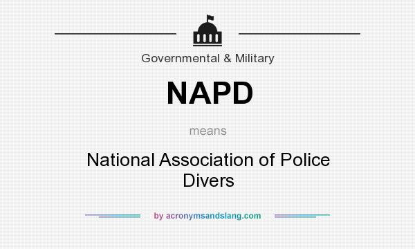 What does NAPD mean? It stands for National Association of Police Divers
