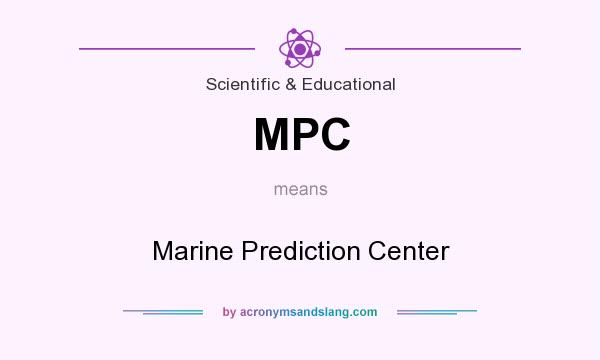 What does MPC mean? It stands for Marine Prediction Center