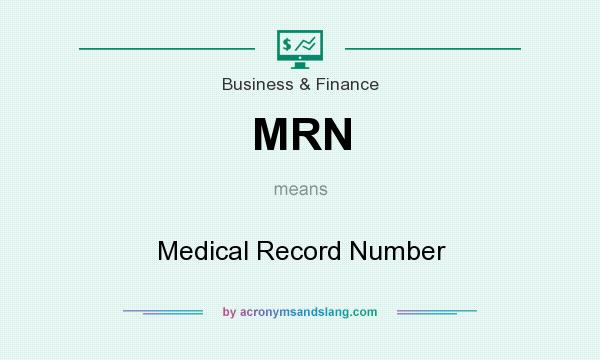 MRN - Medical Record Number in Business & Finance by ...
