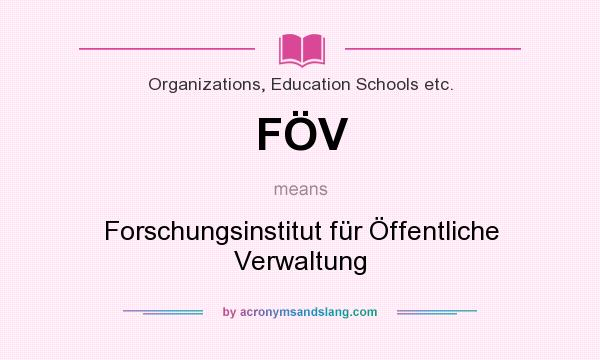 What does FÖV mean? It stands for Forschungsinstitut für Öffentliche Verwaltung