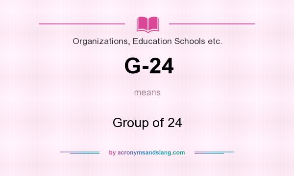 What does G-24 mean? It stands for Group of 24